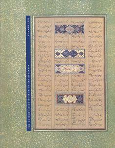 """Islamic Calligraphy"": The Metropolitan Museum of Art Bulletin, v. 50, no. 1 (Summer, 1992) | The Metropolitan Museum of Art. FREE DOWNLOAD of pdf."