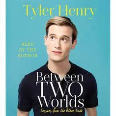Elsewhere Books: Between Two Worlds By Tyler Henry