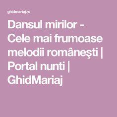 Dansul mirilor - Cele mai frumoase melodii româneşti | Portal nunti | GhidMariaj