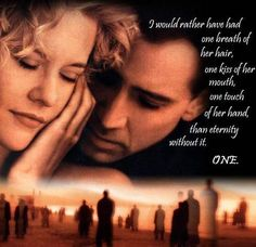 city of angels I was still crying when I walked out of this movie...years ago...and I'm still crying haha
