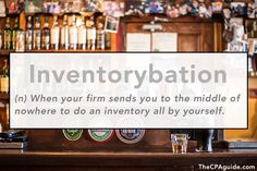 #Accounting #Vocab #Terms (n) When your firm sends you to the middle of nowhere to do an inventory all by yourself.