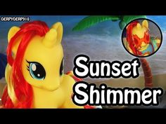 MLP Fashion Style Sunset Shimmer – Cutie Mark Magic: My Little Pony Toy Review/Parody/Spoof - YouTube