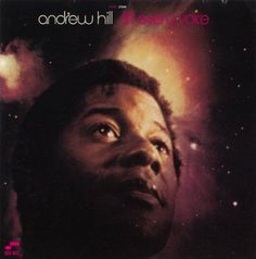 Andrew Hill - 1969-70 - Lift Every Voice (Blue Note)