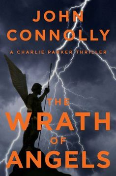 The Wrath of Angels: A Charlie Parker Thriller by John Connolly, http://www.amazon.com/dp/B00818IZO6/ref=cm_sw_r_pi_dp_YsMTrb1HC5ZZ1