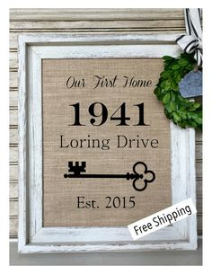 House Warming Gift New Home Housewarming Our First Burlap Print Personalized