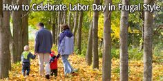 How to Celebrate Labor Day in Frugal Style - BillCutterz.com Money Saving Blog #laborday #september #holidays