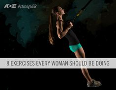 8 Exercises Every Woman Should Be Doing- ACE Fitness