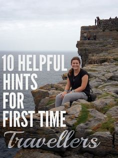 Hannah's Gap Year: 10 Helpful Hints for First Time Travellers!