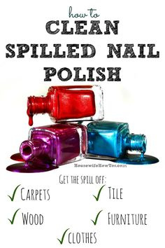 Ever spilled nail polish? It's happened to all of us. Here's how to get that spill off clothes, tile, wood, carpeting and more -- even if it's dried on! via @HousewifeHowTos