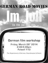 German Road Movie Workshop: Im Juli. March 28, 2014, 2:30-5:30pm, 113 Folwell Hall.