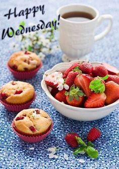 Happy Wednesday Quote With Strawberry Muffins Wednesday Greetings, Happy Wednesday Quotes, Good Morning Wednesday, Wonderful Wednesday, Chocolates, Strawberry Muffins, Yogurt Muffins, Breakfast Time, Perfect Breakfast
