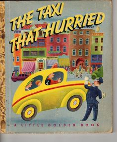 The Taxi That Hurried  Little Golden Book 1946 Vintage by Jantiki