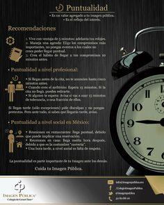 La puntualidad es el reflejo del interés. ¡Cuida tu imagen pública!