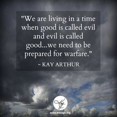 Woe to those who call evil good, and good evil; Who put darkness for light, and light for darkness; Who put bitter for sweet, and sweet for bitter! -Isaiah 5:20