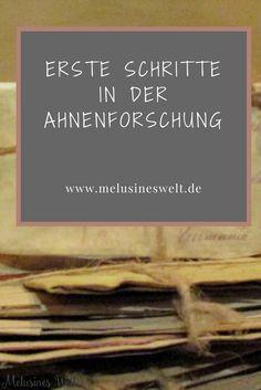 Wie fange ich an? Wie geht Ahnenforschung? Mehr über die Ahnenforschung als Hobby kannst du mit einem Klick auf das Bild lesen. Oder www.melusineswelt.de