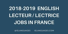 Welcome to the 2018-2019 list of English lecteur / lectrice andmaître de langue positions at French universities! Follow me @ielanguages on Twitter for all new job opening announcements.