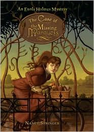 The Case of the Missing Marquess (Enola Holmes Series #1) by Nancy Springer, 214 pp, RL 5 |books4yourkids.com