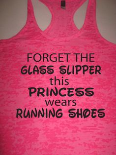 Forget The Glass Slipper Womens Running Motivational by WorkItWear, $21.95 #princess #runningshoes