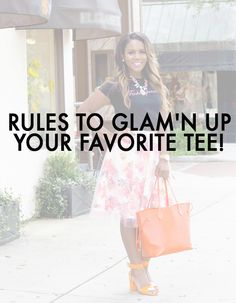 Rules To Glam'n Up Your Favorite Tee | Ariana's StyleBook