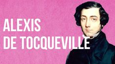 Alexis de Tocqueville was a 19th century French aristocrat with some crucial things to tell us about the strengths and weaknesses of that once-new and now wi...
