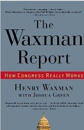 The Waxman Report: How Congress Really Works by Henry Waxman
