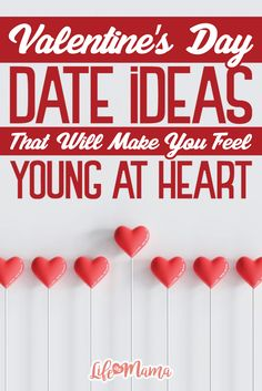 Instead of doing something traditional this year, why not spend time bringing out your youthful side? These alternative ideas will make you feel like a kid again, and this Valentine's Day will be one you'll remember forever!
