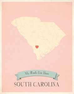 South Carolina-  My heart is farther north in the state