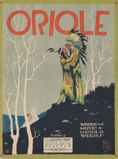 Oriole Words and Music by Harold Weeks, 1921 Published by The Melody Shop, Seattle, Washington Cover Art - Paul Fung Old Sheet Music, Vintage Sheet Music, Chinese American, Native American, Piano Man, Music Covers, Good Old, Cover Art, Ephemera