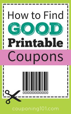 How to find good printable coupons! Plus, tips for printing and how to spot counterfeit coupons.