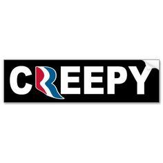 Mitt Romney 'CREEPY' Bumper Sticker