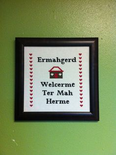 Ermahgerd Cross-stitch Pattern. I laughed harder than I should have.
