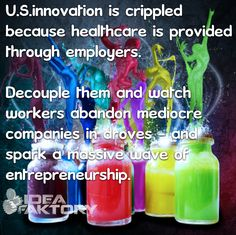 U.S. #innovation is crippled because #healthcare is provided through employers.  Decouple them and watch workers abandon mediocre companies in droves & spark a massive wave of #entrepreneurship.   Details here: https://www.linkedin.com/pulse/20131011172604-4802093-the-3-words-that-could-save-us-healthcare-and-the-economy?utm_content=buffer930ef&utm_medium=social&utm_source=pinterest.com&utm_campaign=buffer   #jobs #economy #startups