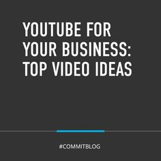 Video is essential—we understand that. Learning how to leverage the power of YouTube for your business? Now you're getting smart. Top video ideas #OnTheBlog now. #ConsiderCommit Top Videos, All You Can, Getting To Know You, You Youtube, Starting A Business, Helpful Hints, Channel, Social Media, This Or That Questions
