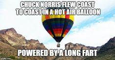 Chuck Norris hot air balloon Chuck Norris Funny, Chuck Norris Facts, Chucky, Hot Air Balloon, Playboy, Funny Stuff, Balloons, Kicks, Jokes