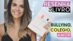Novo vídeo no canal do YouTube Luvie: Resenha do livro ELEANOR & PARK, bate-papo sobre bullying, ensino médio e o primeiro amor. Confira!