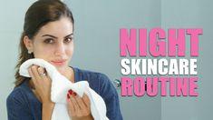 Night Time Skincare Routine