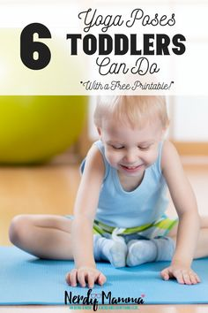 Yoga poses toddlers can do--and a free printable! I love it! #yoga #yogaforkids #yogafortoddlers
