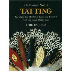 Lacis Publishing 'The Complete Book of Tatting', White