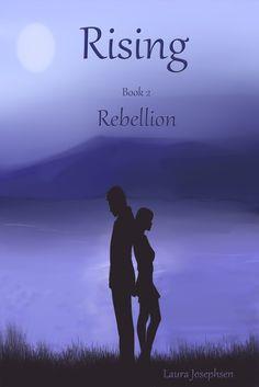 Rebellion by Laura Josephsen | Lindzee Armstrong