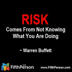 """Risk comes from not knowing what you are doing"" - Warren Buffett #warrenbuffett #investing #quotes #money #risk #fifthperson"