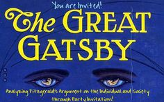 Analysis Assignment of Author's Argument in Gatsby using Invitations Created by Students! AWESOME