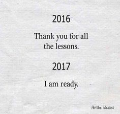 hey 2017. I'm coming