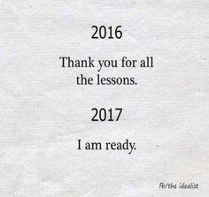 hey 2017. I'm coming
