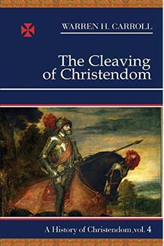 The Cleaving of Christendom, 1517-1661 --  (from an Amazon review) This is the best in Warren Carroll's History of Christendom series. It answers many questions a Catholic may be searching for in other history books that tend to have too short a treatise on the subject of the Protestant Revolution and Catholic Reformation.