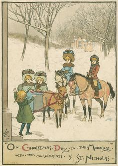 """On Christmas Day in the morning ~ with the compliments of St. Nicholas."" published 1882."