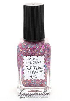 Lynnderella Limited Edition Nail Polish—Extra Special Birthday Present—#4/12 #Lynnderella