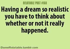 relatable post, dreams, OMG I HATE (strongly dislike) that!