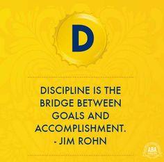 """Discipline is the bridge between goals and accomplishment"" Jim Rohn #inspiring #words"