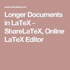 Longer Documents in LaTeX - ShareLaTeX, Online LaTeX Editor