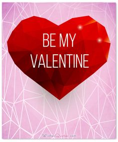 Valentines Quotes : 100 Valentine's Day Romantic Quotes and Love Messages for Him - Quotes Boxes Valentines Day Messages For Him, Valentines Day Quotes For Him, Cute Messages, Love Valentines, Vintage Valentines, Cute Couple Quotes, Best Love Quotes, Famous Quotes, Steven Universe